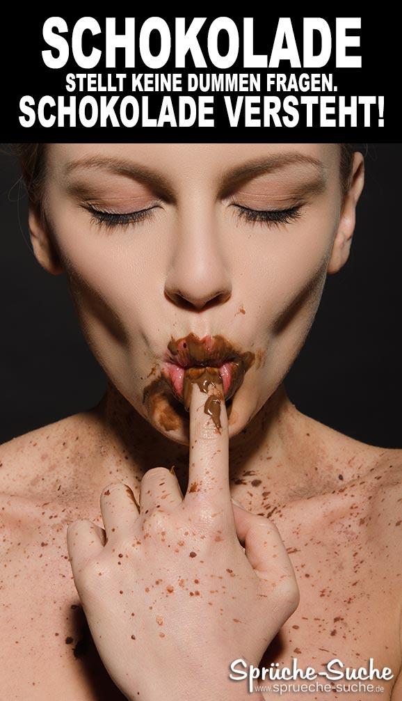 Schokolade stellt keine dummen Fragen