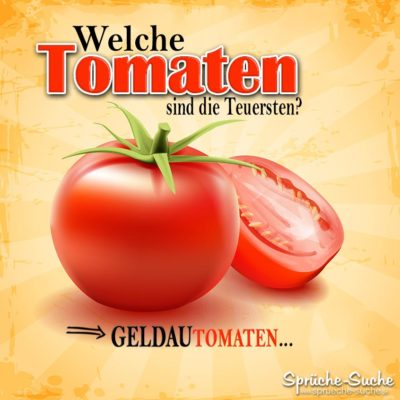 Tomaten Witz als Spruchbild