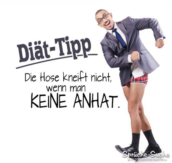 Diät Tipp - Keine Hose anziehen - Lustige Sprüche | Mann ohne Hose