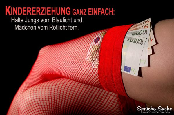 Kindererziehung Spruch - Prostitution rote Netzstrümpfe mit Geldscheinen