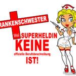 Spruch für Krankenschwestern - Superheld(in)