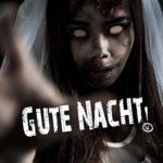 Lustige Gute Nacht Sprüche - Horror