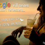 Lustige Sprüche über Google - Frau im Urlaub mit Cocktail am Meer