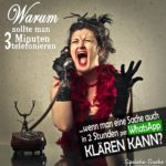Lustiger Spruch streiten - WhatsApp und Telefonieren - Frau am Telefon schreit