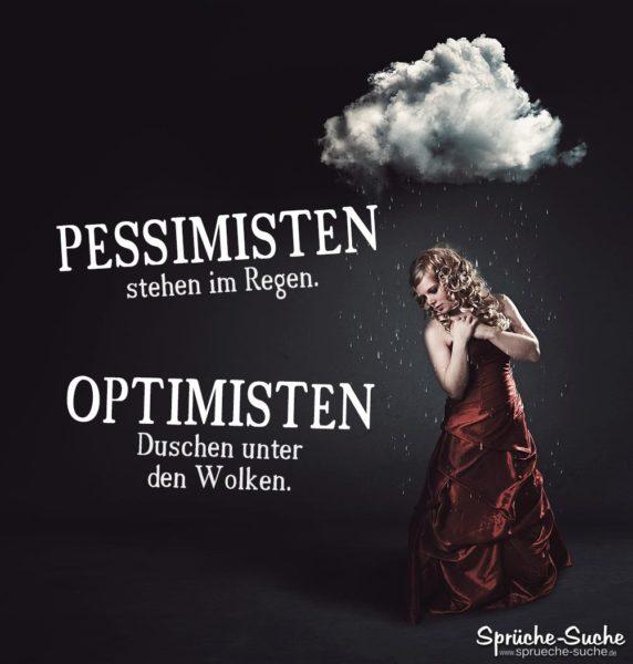 Pessimisten-Optimisten Spruch Regen