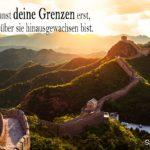 Sprüche Lebensweisheiten - Deine Grenzen - Chinesische Mauer