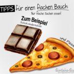 Tipps für einen flachen Bauch - Lustiger Abnehmspruch mit Schokolade und einem Stück Pizza