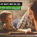 Wer ist Glücklich - Nachdenklicher Spruch über Glück mit Kind und Mutter