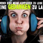 Zu viele Gedanken - Sprüche zum Nachdenken - Frau mit Kopfhörer