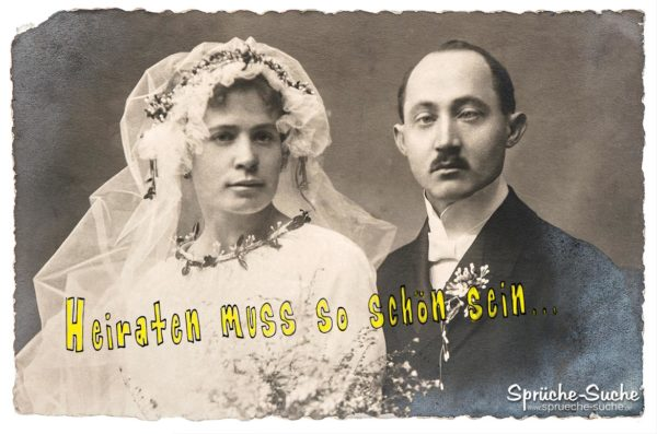 Lustiges Anti heiraten Spruchbild