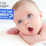 Lustiger Spruch mit Baby - Arsch abwischen