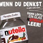 Glas Nutella mit lustigem Spruch