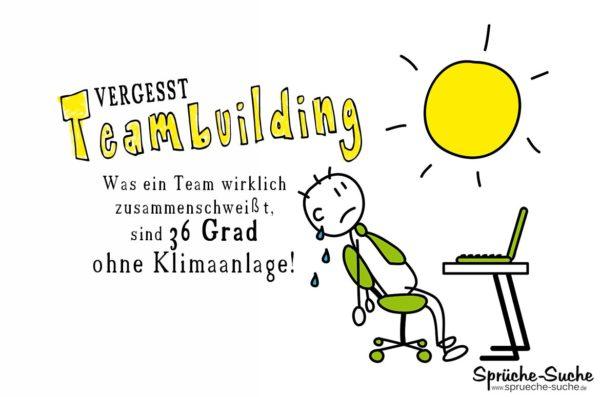 Hitze Im Buro Teambuilding Spruche