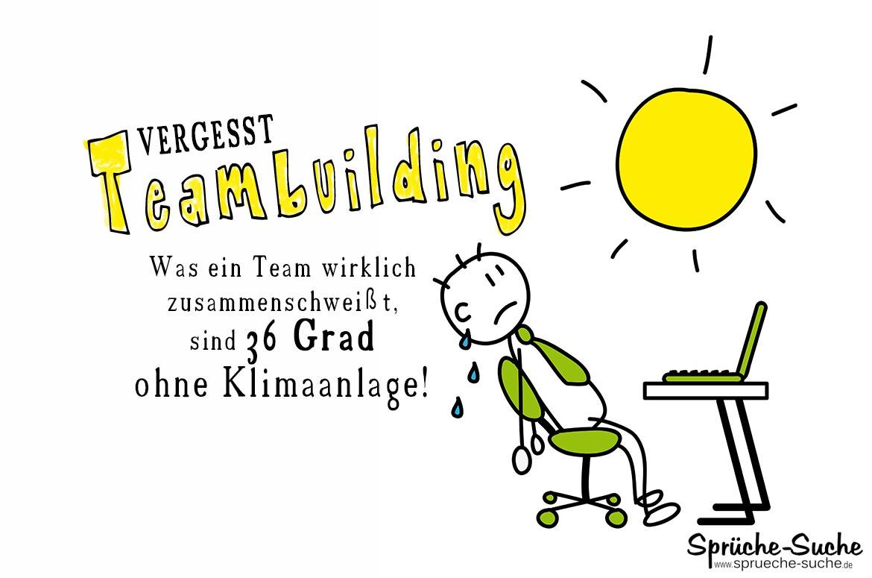 Teambuilding Hitze Im Buro Spruche Spruche Suche