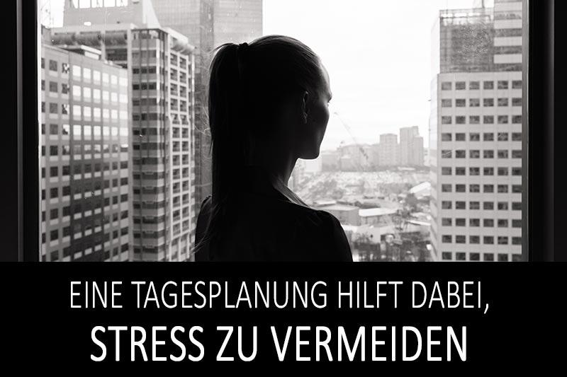 Stress vermeiden - Orientierung und Strukturierung im Tagesablauf