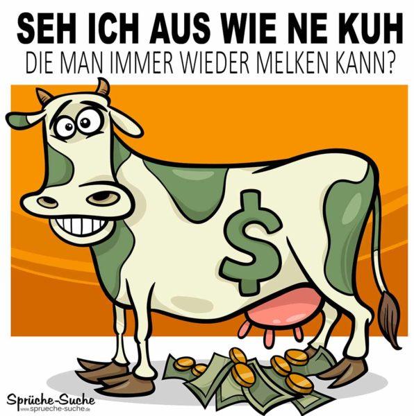 Lustiger Spruch übers Geld borgen - Kuh gibt Geld