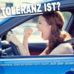 Toleranz Sprüche Autofahren