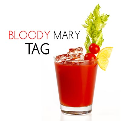 Bloody Mary Tag