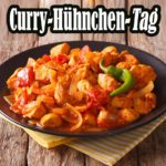 Curry-Hühnchen-Tag