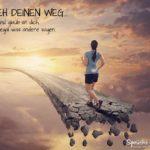 Erfolg und Motivation Sprüche - Eigener Weg