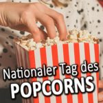 Nationaler Tag des Popcorns