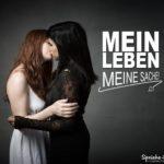 Pro homosexuell Spruch - 2 Frauen küssen sich