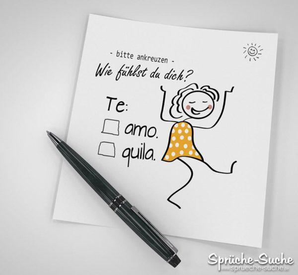 Te amo oder Tequila - Witzige Bilder und Sprüche