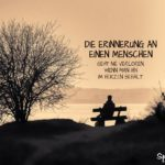 Trauer und Erinnerung Sprüche - Menschen im Herzen behalten