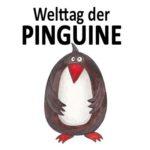Welttag der Pinguine