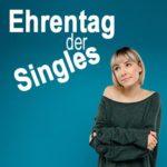 Ehrentag der Singles