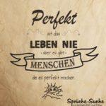 Freunde Sprüche - Perfektes Leben