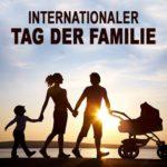 Internationaler Tag der Familie