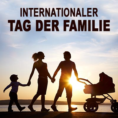 Internationaler Tag der Familie