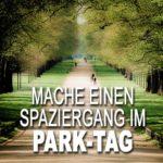 Mache-einen-Spaziergang-im-Park-Tag