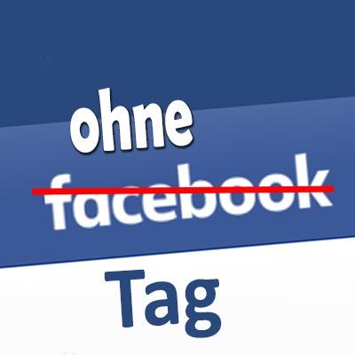 Ohne-Facebook-Tag
