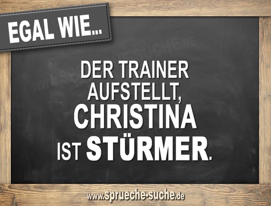 Egal Wie Der Trainer Aufstellt Christina Ist Stürmer