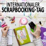Internationaler Scrapbooking-Tag
