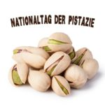 Nationaltag der Pistazie