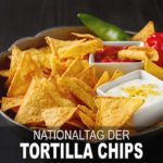Nationaltag der Tortilla Chips