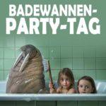 Badewannen-Party-Tag