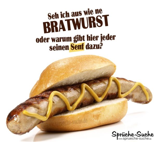 Bratwurst Senf Spruch