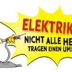 Elektriker Sprüche - Helden ohne Umhang