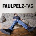 Faulpelz-Tag
