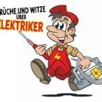 Sprüche und Witze über Elektriker