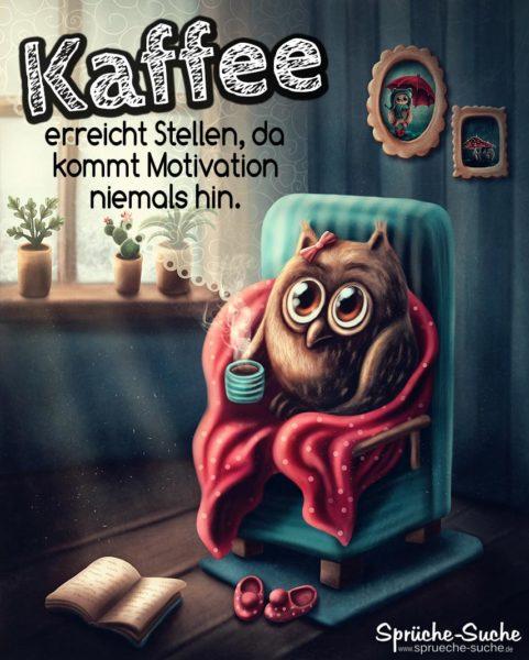 Motivation Kaffee Lustige Spruche Und Bilder