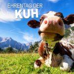 Ehrentag der Kuh
