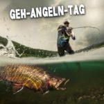 Geh-Angeln-Tag