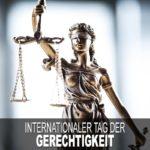 Internationaler Tag der Gerechtigkeit