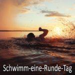 Schwimm-eine-Runde-Tag