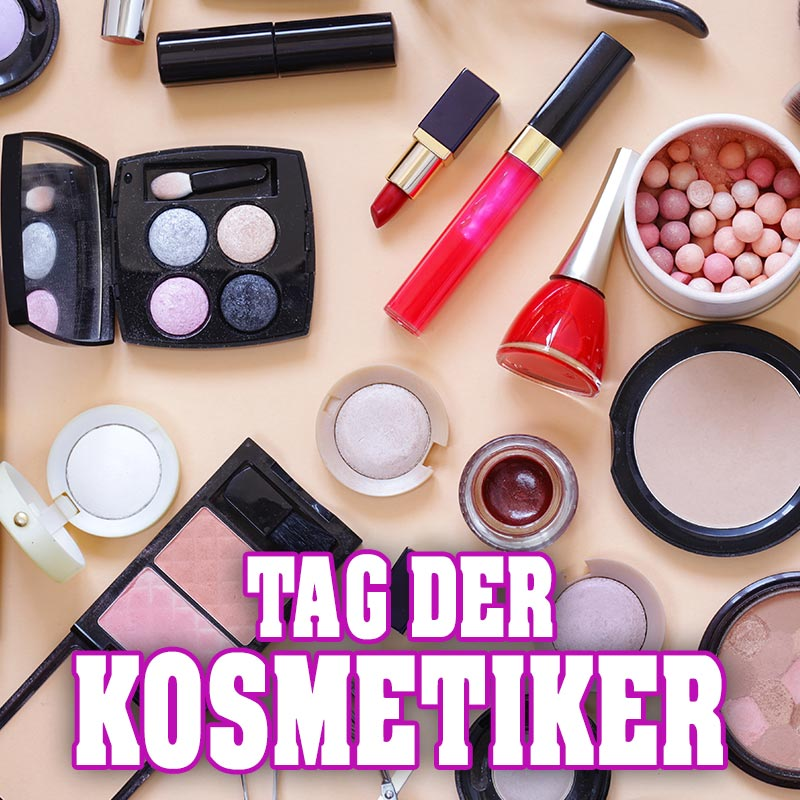 Tag der Kosmetiker